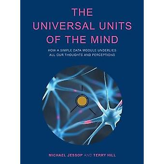 The Universal Units of the Mind by Michael Jessop - 9781869937034 Book