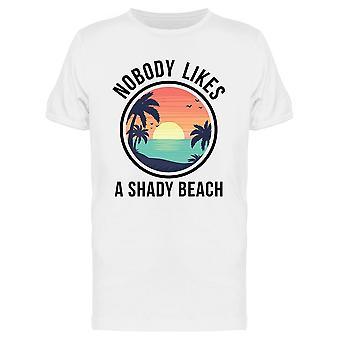 Nobody Like A Shady Beach Graphic Men es T-Shirt