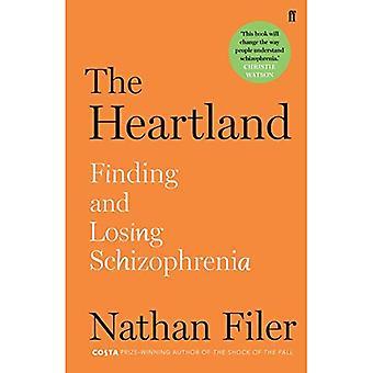 O Heartland: encontrando e perdendo a esquizofrenia