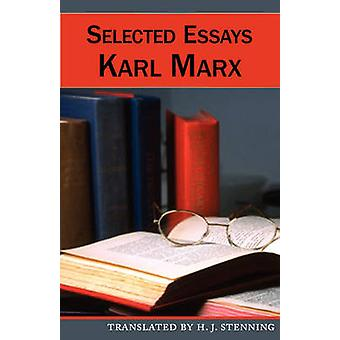 Selected Essays by Marx & Karl