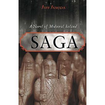 Saga - romaani keskiaikaisesta Islannin Jeff Janoda - 9780897335683 kirja