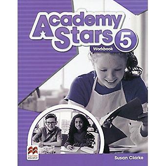 Academy Stars Level 5 Workbook by Kathryn Harper