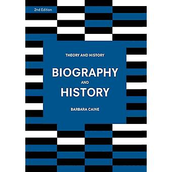 Biography and History by Barbara Caine