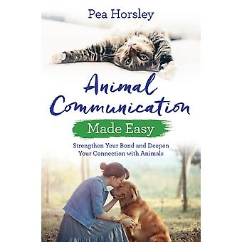 Animal Communication Made Easy by Pea Horsley