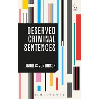 Deserved Criminal Sentences by Andreas von Hirsch