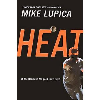 Heat by Mike Lupica - 9781417772643 Book