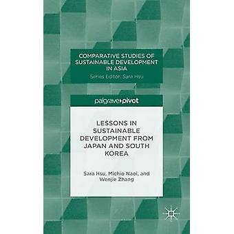 Lessons in Sustainable Development from Japan and South Korea by Hsu & Sara