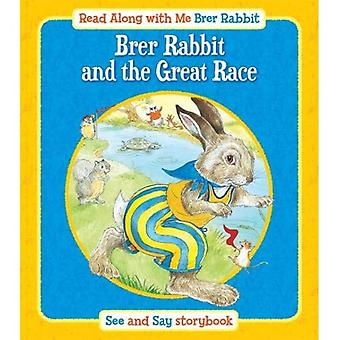 Brer Rabbit and the Great Race (Read Along with Me Brer Rabbit)