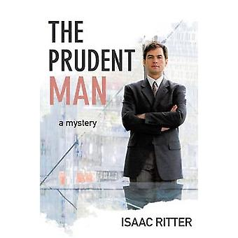 The Prudent Man by Ritter & Isaac