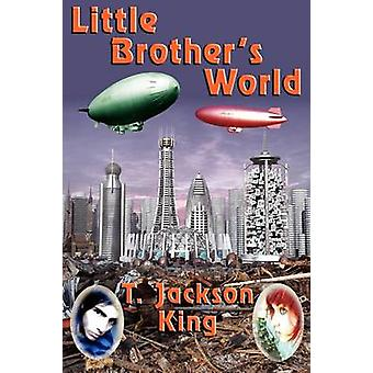 Little Brothers World by King & T. Jackson