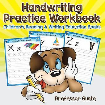 Handwriting Practice Workbook  Childrens Reading  Writing Education Books by Gusto & Professor