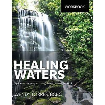 Healing Waters by Torres & Wendy