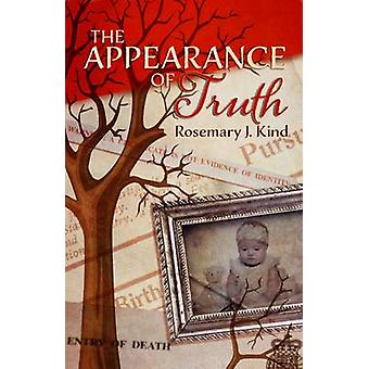 The Appearance of Truth by Kind & Rosemary J.