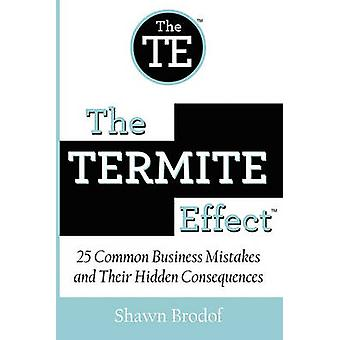 The Termite Effect by Brodof & Shawn