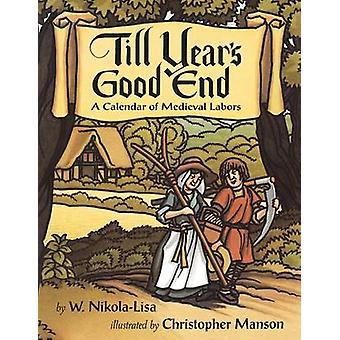 Till Years Good End by NikolaLisa & W.