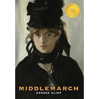 Middlemarch 1000 Copy Limited Edition by Eliot & George