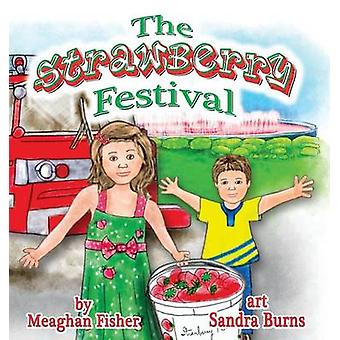 The Strawberry Festival by Fisher & Meaghan
