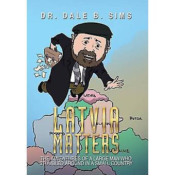 Latvia saker av Dr Dale B Sims