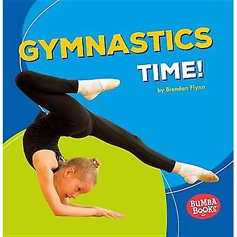 Gymnastics Time! by Department of Government Brendan Flynn - 97815124