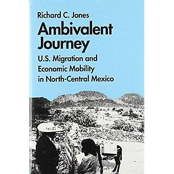 Ambivalent Journey - U.S. Migration and Economic Mobility in North-Cen