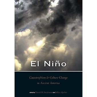 El Nino - Catastrophism - and Culture Change in Ancient America by Da