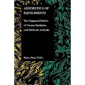 Estetik Equilibrium - Vanguard Poetics av Vicente Huidobro en