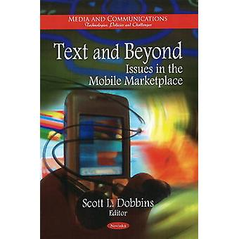 Text and Beyond - Issues in the Mobile Marketplace by Scott L. Dobbins
