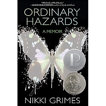 Ordinary Hazards - A Memoir by Nikki Grimes - 9781629798813 Book