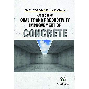 Handbook on Quality and Productivity Improvement of Concrete by N. V.