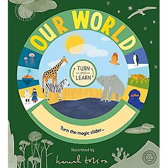 Turn and Learn - Our World by Isabel Otter - 9781848578425 Book