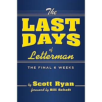 The Last Days Of Letterman by Scott Ryan - 9781949024005 Book