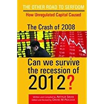 The Cra$h 2008 by Arthur Swan - 9788182743861 Book