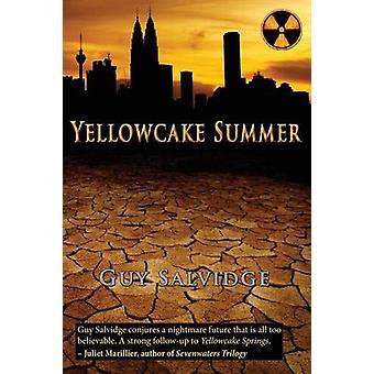 Yellowcake Summer by Guy Salvidge - 9781922120625 Book
