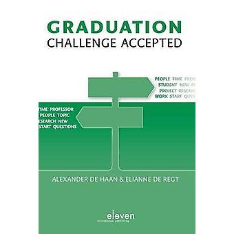 Graduation - Challenge Accepted by Alexander de Haan - Elianne de Regt