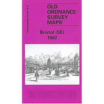 Bristol SE 1902  Gloucestershire Sheet 76.01 by Alan Godfrey