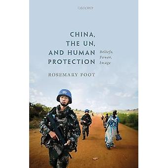 China - the United Nations - and Human Protection - Beliefs - Power -