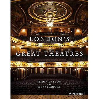 London's Great Theatres by  -Simon Callow - 9783791383866 Book