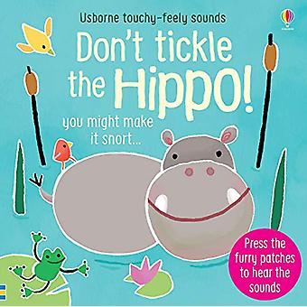 Don't Tickle the Hippo! by Sam Taplin - 9781474968713 Book