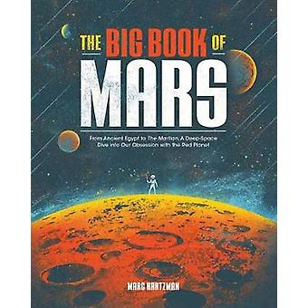 The Big Book of Mars - Från det antika Egypten till Mars - En djup-Spac