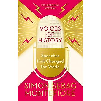 Voices of History by Montefiore & Simon Sebag