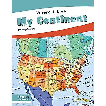 Where I Live: My Continent