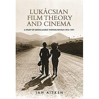 Lukacsian Film Theory and Cinema