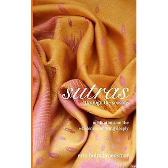 Sutras Through the Seasons by Erin Holtz Braeckman - 9781367501119 Bo