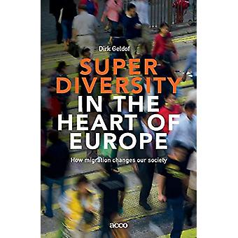Superdiversity in the heart of Europe by Dirk Geldof - 9789462924284