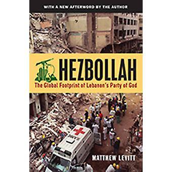 Hezbollah by Levitt & Matthew Director & Stein Program on Counterterrorism and Intelligence & Washington Institute for Near East Policy