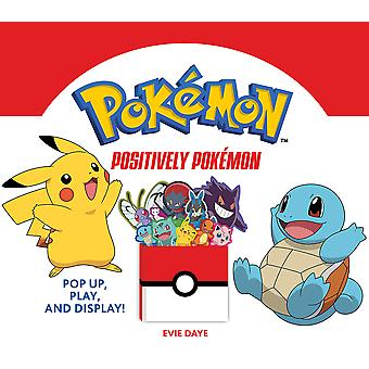 Positively Pokmon Pop Up Play and Display UpLifting Editions