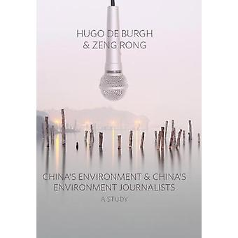 China's Environment and China's Environment Journalists A Study