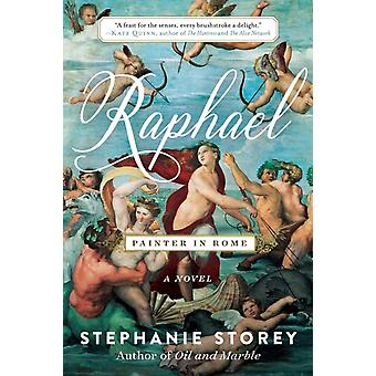 Raphael Painter in Rome by Stephanie Storey
