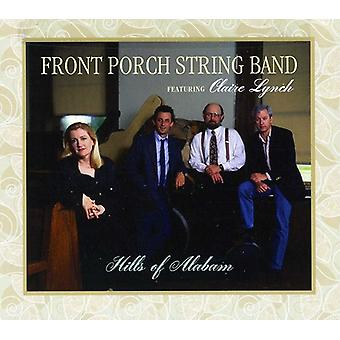 Front Porch String Band Featuring Claire Lynch - Hills of Alabam [CD] USA import
