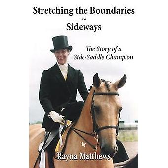 Stretching the Boundaries - Sideways - The Story of a Side-Saddle Cham